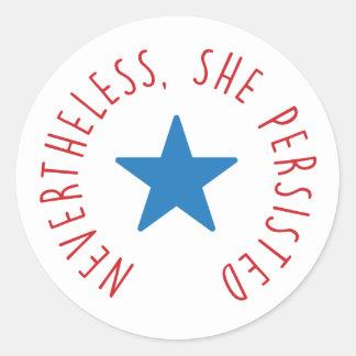 Sin embargo, ella persistió. estrella azul del | pegatina redonda