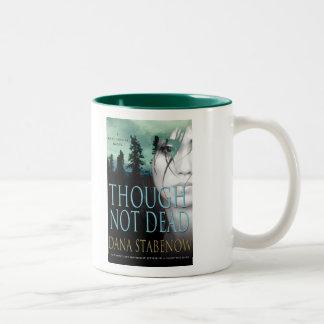 Sin embargo taza no muerta