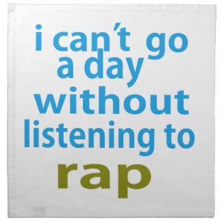sin escuchar el rap. servilleta imprimida