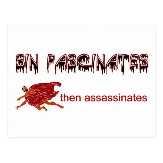 Sin fascinates, then assassinates postcard
