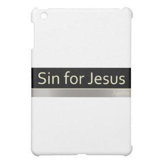 Sin for Jesus iPad Mini Case