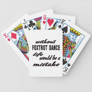 Sin Foxtrot la vida de la danza sería un error Barajas De Cartas
