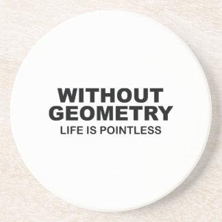 Sin geometría la vida es insustancial posavasos personalizados