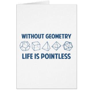 Sin geometría la vida es insustancial tarjeta de felicitación