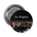 Sin Happens 2 Inch Round Button
