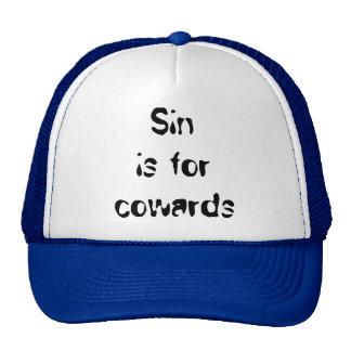 Sin is for cowards trucker hat