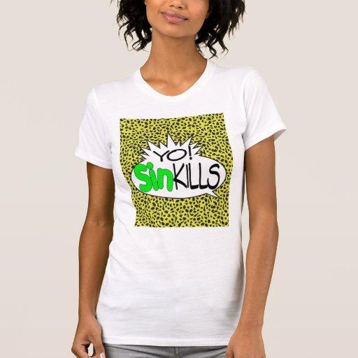 Sin Kills Ladies T-Shirt B