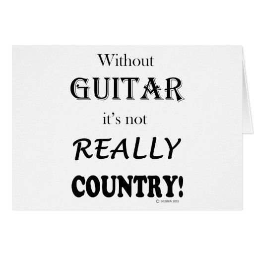 Sin la guitarra - país tarjeta de felicitación