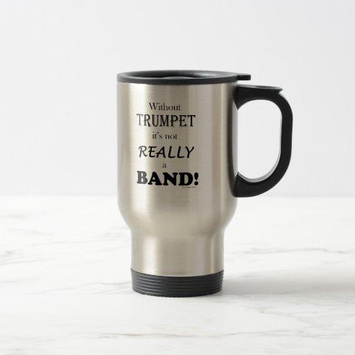 Sin la trompeta - banda taza de viaje de acero inoxidable