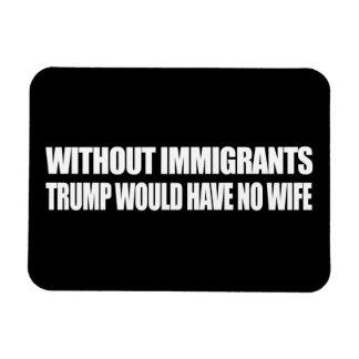 Sin los inmigrantes el triunfo no tendría ninguna imán foto rectangular