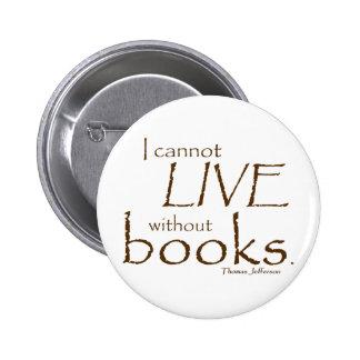Sin los libros pin redondo de 2 pulgadas