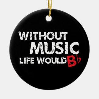 ¡Sin música, la vida b plano! Adorno Navideño Redondo De Cerámica