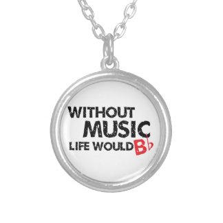Sin música, la vida B plano Colgantes Personalizados