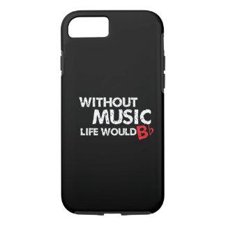 ¡Sin música, la vida b plano! Funda iPhone 7