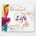 Sin música, la vida Bb Alfombrillas De Ratón