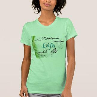 Sin música, la vida Bb… Camisetas