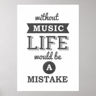 Sin música la vida sería una tipografía del error póster