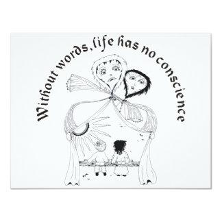 """Sin palabras, la vida tiene conciencia de no. invitación 4.25"""" x 5.5"""""""