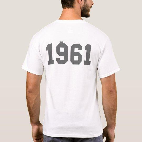 Since 1961 T-Shirt