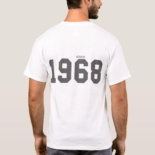 Since 1968 T-Shirt