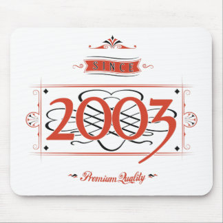 Since 2003 (Red&Black) Mouse Pad