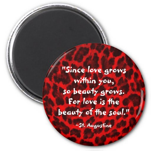 """Since love grows within..."" Magnet"