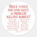 Since When... Classic Round Sticker