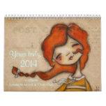 Sinceramente suyo, calendario 2014 de Diane Duda