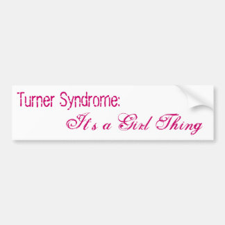 Síndrome de Turner: , Es una cosa del chica Pegatina Para Auto
