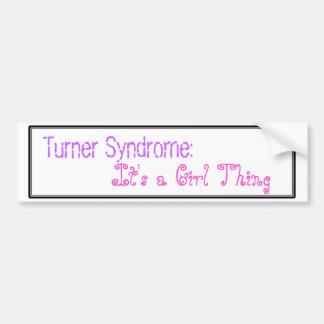 Síndrome de Turner: Es una cosa del chica Pegatina Para Auto