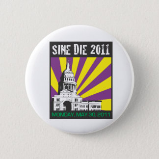 Sine Die 2011 Button