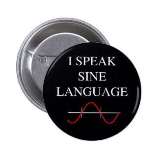 Sine Language Pinback Button