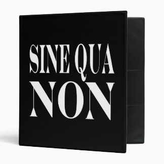 Sine Qua Non Famous Latin Quote: Words to live By Binder