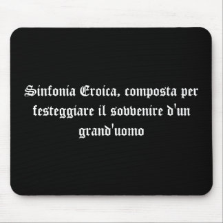 Sinfonia Eroica Mouse Pad