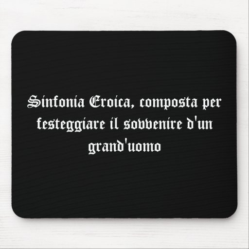 Sinfonia Eroica Mouse Pads