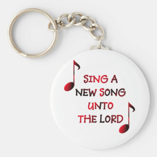Sing a new song unto The Lord - 23 Keychain