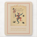 Sing a Song of Sixpence Good Luck Mousepad Mouse Pad