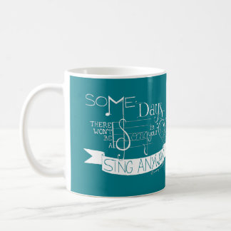 """Sing Anyway"" Typography Mug - Teal"
