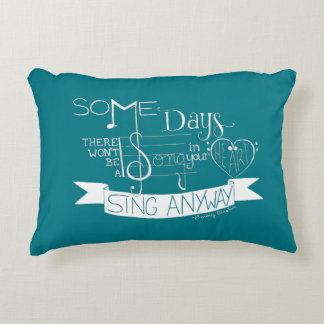 """""""Sing Anyway"""" Typography Throw Pillow - Teal"""