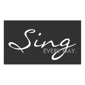 SING every day. (color customizable) Business Card Template