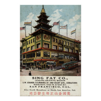 Sing Fat Chinatown San Francisco 1915 vintage Poster