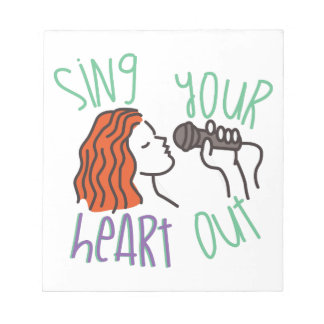 Sing & Heart Out Notepad