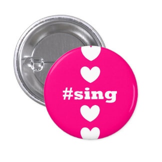 """SING HEARTS"" Pink and White Round Button"