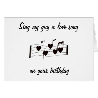 SING MY GUY A LOVE SONG-BIRTHDAY MUSICAL NOTES
