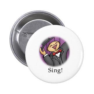 Sing! Pinback Button