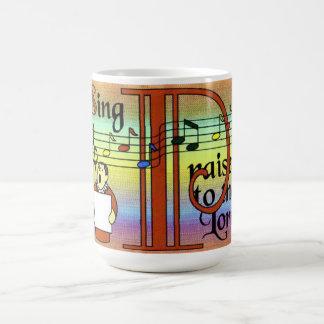 Sing praises to the Lord Coffee Mug