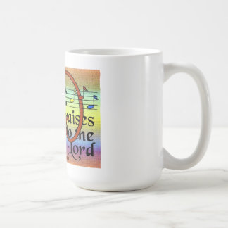 Sing praises to the Lord Mugs