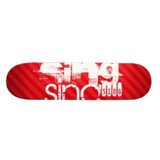 Sing; Scarlet Red Stripes Skateboards