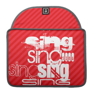 Sing; Scarlet Red Stripes Sleeve For MacBook Pro