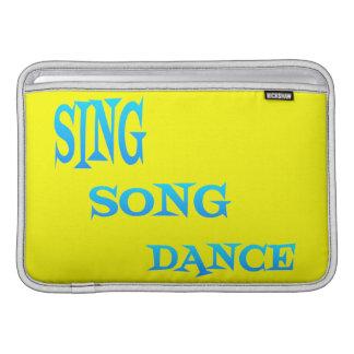 Sing Song Dance Mackbook Air Sleeve MacBook Air Sleeve